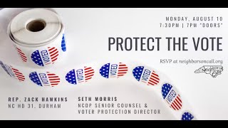 Protect the Vote with Rep. Zach Hawkins and Seth Morris