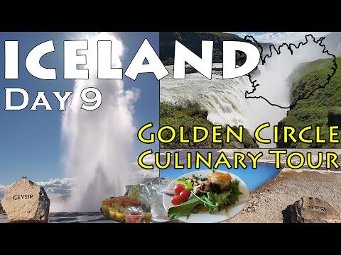 Iceland June 2017-  Day 9 of 9 - Golden Circle Culinary Tour