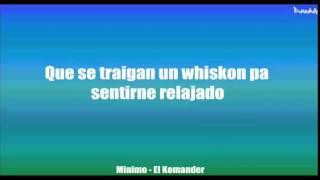 (LETRA) Minimo - El Komander. (ESTRENO 2014) Lo más nuevo.