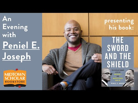 Crowdcast Author Talk with PENIEL E. JOSEPH, Author of The Sword and the Shield
