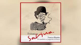 Vanesa Martín - Yo también sé jugarme la boca (Tributo a Sabina) [Audio Oficial].mp3