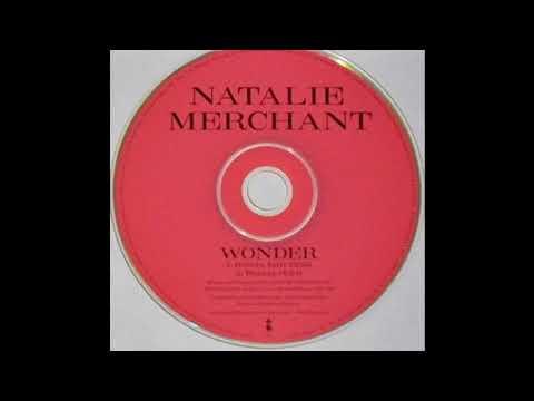Natalie Merchant - Wonder (Remix Edit)