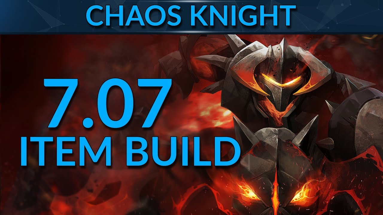 Items To DOMINATE Chaos Knight In 707 Dota 2 Guide YouTube