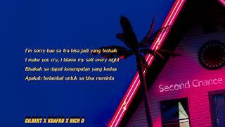 SECOND CHANCE - Gilbert x Koafko x Rich D (Official Lyric Video)