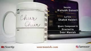 Chur Chur | Original Composition (Official Audio)