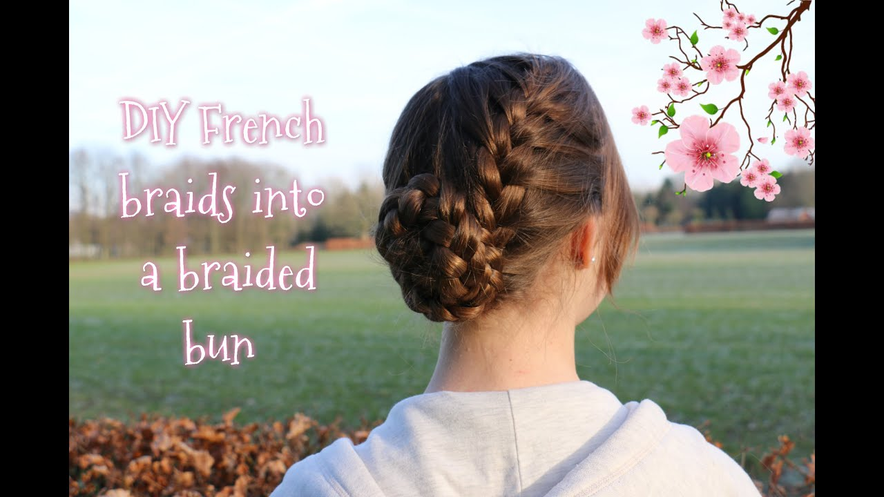 How To: Diy French Braids Into Braided Bun  Yiyayellow Hairstyles