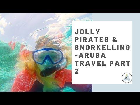 Jolly Pirates & Snorkelling | Aruba Travel Part 2 |  Annie Bean