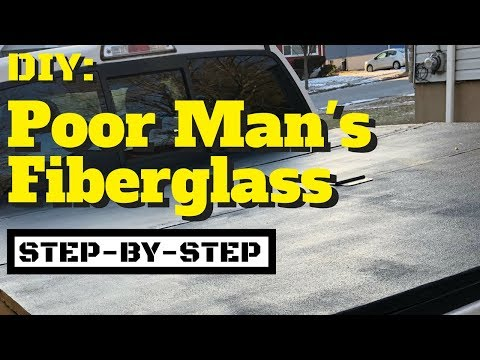 DIY: Poor Man's Fiberglass - Step-by-Step!