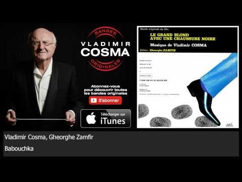 Клип Vladimir Cosma - Babouchka