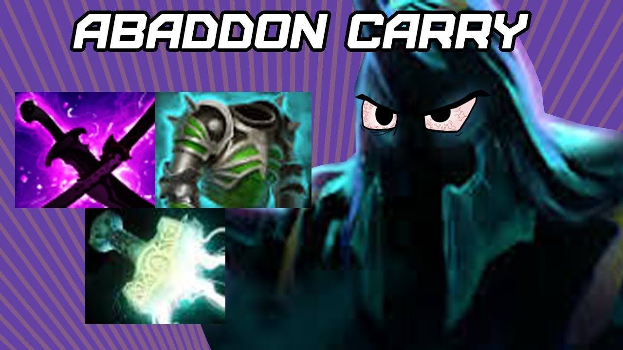 Dota  When Abaddon Goes Carry