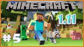 Minecraft 1.11 выживание #5. Новый Майнкрафт прохождение