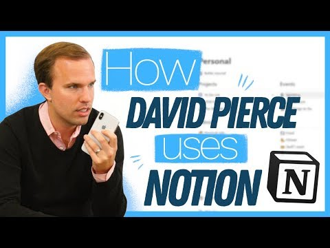 How David Pierce Masters Notion