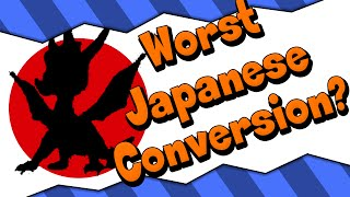 The WORST Japanese Conversion Ever? - Version Differences
