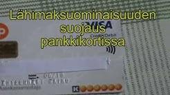 61. Lähimaksuominaisuuden suojaus pankkikortissa