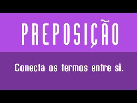 Preposição - Aula V Classes de Palavras Invariáveis - Professor Eventual Vol. VII
