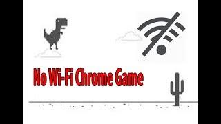 Інтернет байхгүй үед No Wi-Fi Chrome Game.