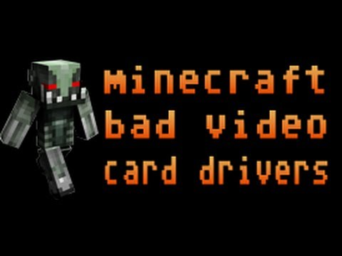 How To Fix Bad Video Card Drivers 2013! Minecraft!