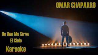 Download De Qué Me Sirve El Cielo Karaoke 🎤 - Omar Chaparro   César Briseño