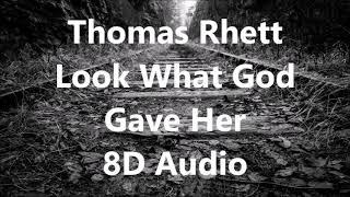 [8D AUDIO] Thomas Rhett - Look what God Gave Her USE HEADPHONES Video