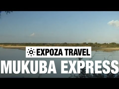 Mukuba Express Vacation Travel Video Guide