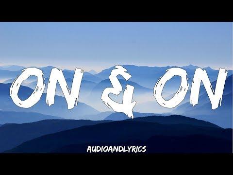 Cartoon Ft. Daniel Levi - On & On (Lyrics)