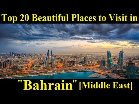 Top Rated Tourist Attractions in Bahrain - Top Beautiful Places to Visit in Bahrain [Middle East]