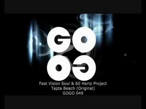 Fast Vision Soul & 60 Hertz Project - Tapta Beach (Original) - GOGO 049