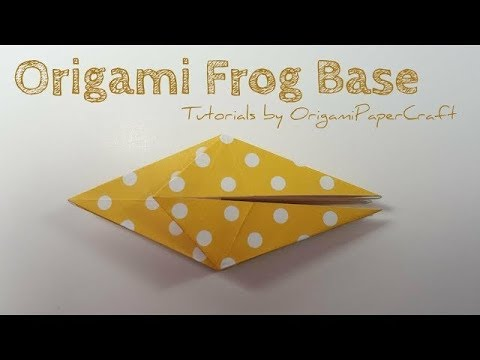 Origami Frog Base Ii Tutorials By Origami Papercraft Extras Youtube