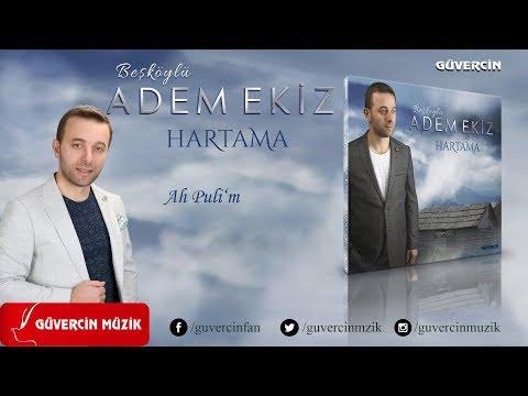Adem Ekiz - Ah  Puli'm   [Official Video Güvercin Müzik �]