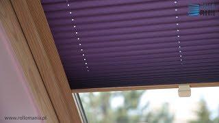 Rollomania - plisa dachowa, montaż plisy
