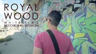 Watch Royal Wood White Flag video