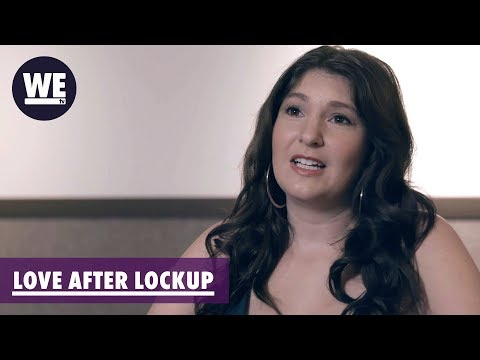 The Concerns Of Dating A Felon | Love After Lockup | WE Tv