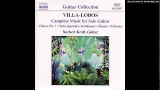 Etude No. 9 - Villa Lobos - Norbert Kraft.