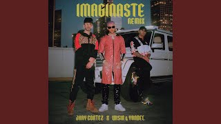Download Imaginaste (Remix) Mp3 and Videos
