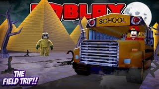ROBLOX - THE SCARIEST SCHOOL FIELD TRIP EVER!!!!