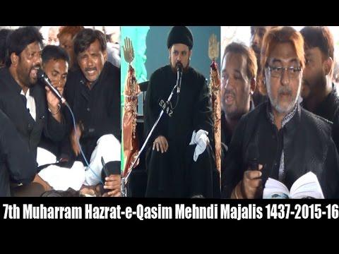 7th Muharram Mehndi Majlis 1437 2015 16