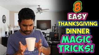 8 How To EASY Thanksgiving Dinner Magic Tricks!!