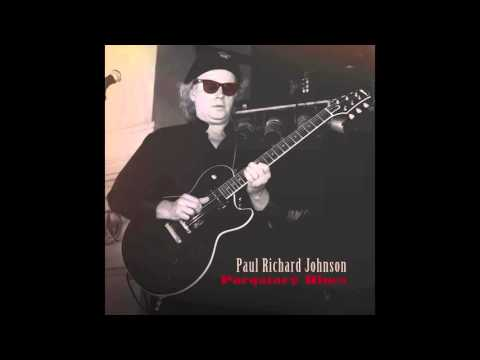 Paul Richard Johnson - Who's Gonna Replace The King?