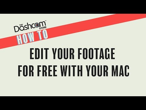 How To Edit Footage Using A Mac | Free Editing Tutorial By The Dashcam Store™