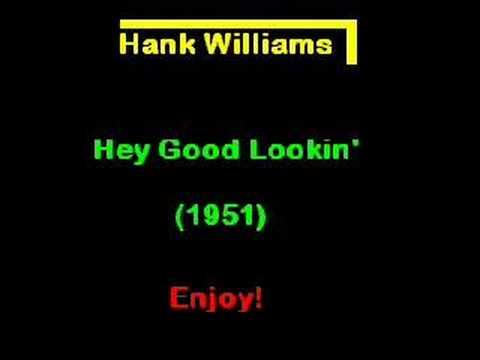 Hank Williams - Hey Good Looking (1951) The Original