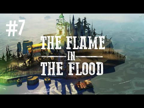 GOODBYE HOPES AND DREAMS - THE FLAME IN THE FLOOD (EP.7) |