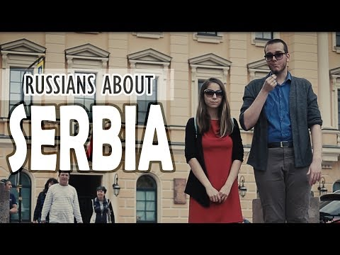 Vidovdan - Serbia And Russia / What Russians Think Of Serbia?