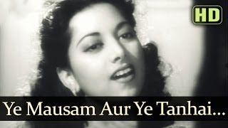 Yeh Mausam Aur Yeh Tanhai (HD) - Dastan 1950 Songs - Raj Kapoor - Suraiya - Evergreen Songs