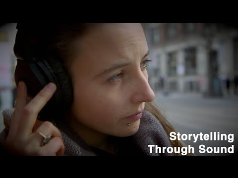 Storytelling through sound: making radio sound 'real'