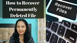 How to Easily Recover  Permanently Deleted Data files in windows| डाटा को कैसे वापस पाये |