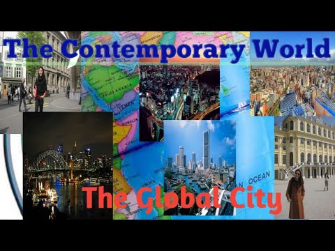 The Global City - The Contemporary World Lecture Series