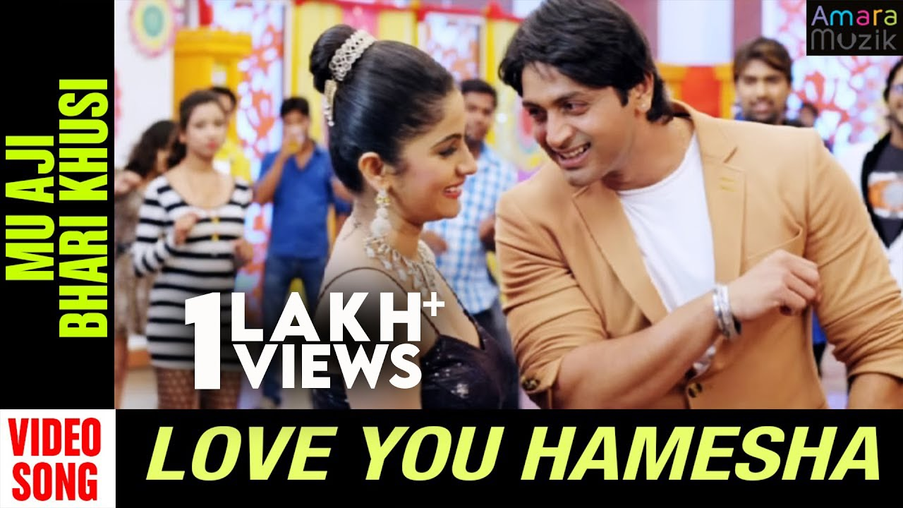 Download Love You Hamesha Odia Movie || Mu Aji Bhari Khusi | Official Video Song | Arindam, Sritam, Anisha