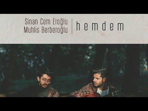 """Sinan Cem EROĞLU & Muhlis BERBEROĞLU """"Hemdem"""" - Yarim İstanbul'u Mesken mi Tuttun ?"""