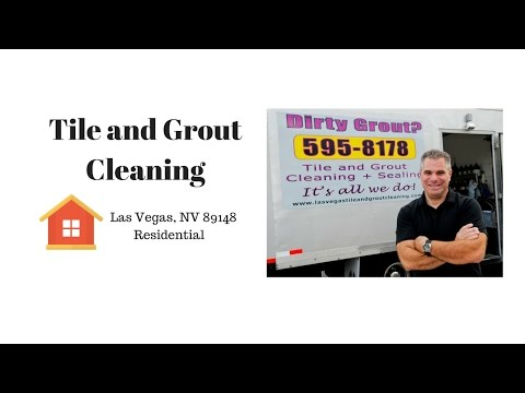 Tile and Grout Cleaning Las Vegas, Nevada 89148 Residential
