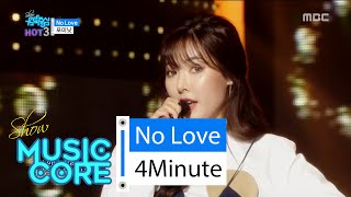 [HOT] 4MINUTE - No Love, ??? - ???, Show Music core 20160206 MP3